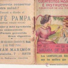 Libros antiguos: CUENTECITOS MORALES E INSTRUCTIVOS Nº 43 AÑOS 20 CHOCOLATE RAM VICHY PRATS CAFE PAMPA MARIMON REUS. Lote 46927099