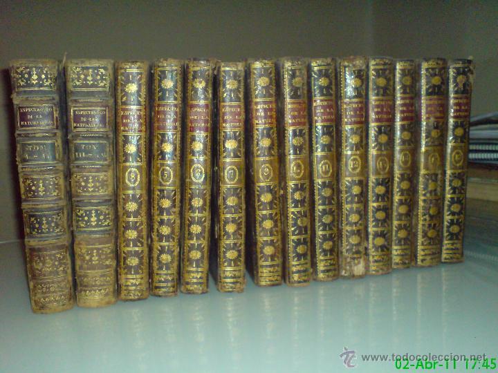PLUCHE, ABAD M. - ESPECTÁCULO DE LA NATURALEZA - 16 TOMOS, 204 LÁMINAS (COMPLETO) (Libros Antiguos, Raros y Curiosos - Bellas artes, ocio y coleccionismo - Otros)