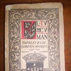 Libros antiguos: GOBERNACIÓN DEL TUCUMÁN : PAPELES DE GOBERNADORES EN EL SIGLO XVI : DOCUMENTOS DEL ARCHIVO DE INDIAS. Lote 46947951