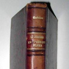 Libros antiguos: ERNEST BABELON. LA GRAVURE SUR PIERRES FINES CAMÉES ET INTAILLES. 1894. Lote 47004012