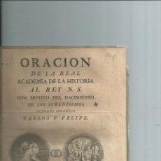 Libros antiguos: 1783 - ACADEMIA DE LA HISTORIA NACIMIENTO DE LOS SERENISIMOS SEÑORES INFANTES CARLOS Y FELIPE. Lote 40827791