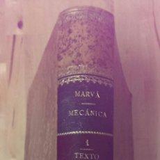 Libros antiguos: MACÁNICA APLICADA A LAS CONSTRUCCIONES VOL.1 D. JOSÉ MARVÁ Y MAYER EDITORIAL JULIAN PALACIOS 1909. Lote 47065547