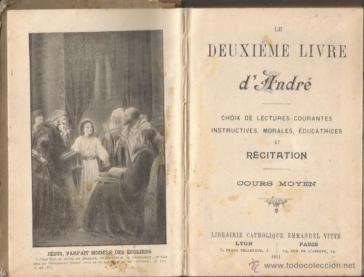 Libros antiguos: Le Deuxième Livre d'André. Lecture courante et Récitation. Cours Moyen. RM67723. - Foto 2 - 47089203