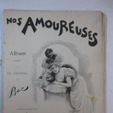 Libros antiguos: NOS AMOUREUSES. ALBUM INEDIT ET EN COLEURS PAR BAC. H. SIMONIS EMPIS, EDITEUR. PARIS.. Lote 47091910