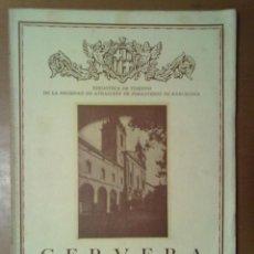 Libros antiguos: CERVERA FERNANDO RAZQUIN FABREGAT 1935 17,5 X 24,5 CM (APROX) 40 PAGINAS. Lote 47092102