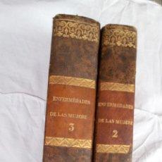 Libros antiguos: TRATADO COMPLETO DE LAS ENFERMEDADES DE LAS MUJERES.D.JOSÉ DE ARCE Y LUQUE.TOMO II Y III.S.XIX 1844. Lote 47113579