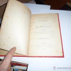 Libros antiguos: JUAN MENENDEZ PIDAL, EL CONDE DE MUÑAZAN (LEYENDA). 3 ED, MADRID, 1881. Lote 47120603