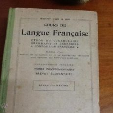 Libros antiguos: COURS DE LANGUE FRANÇAISE. . Lote 47130923