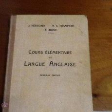 Libros antiguos: COURS ELEMENTAIRE DE LANGUE ANGLAISE. 1932. Lote 47131219