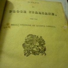 Libros antiguos: LIBRO SCELTA DE PROSA ITALIANA.--TAPA DURA-. Lote 47154124