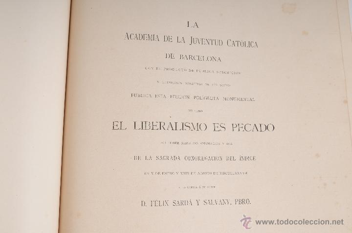 Libros antiguos: EL LIBERALISMO ES PECADO POR D. FELIX SARDA AÑO 1891 - Foto 5 - 47165329