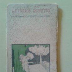 Libros antiguos: L'ETERNA QUESTIÓ - AVELI ARTIS I BALAGUER (SIGNAT PER L'AUTOR) - 1910 - 1ª EDICIÓ. Lote 47179961