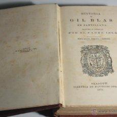 Alte Bücher - HISTORIA DE GIL BLAS DE SANTILLANA (PADRE ISLA 1870) - 47239056