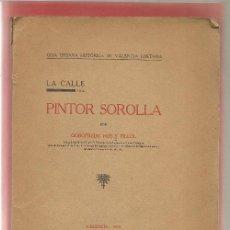 Libros antiguos: ROS Y FILLOL,GODOFREDO ARQUITECTURA VALENCIA LA CALLE DEL PINTOR SOROLLA 1934. Lote 47240223