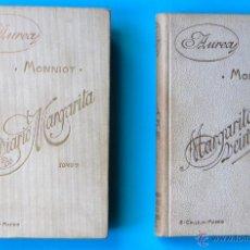 Libros antiguos: EL DIARIO MARGARITA. MARGARITA A LOS VEINTE AÑOS. MONNIOT. ED. CALLEJA, S/F. Lote 47240687