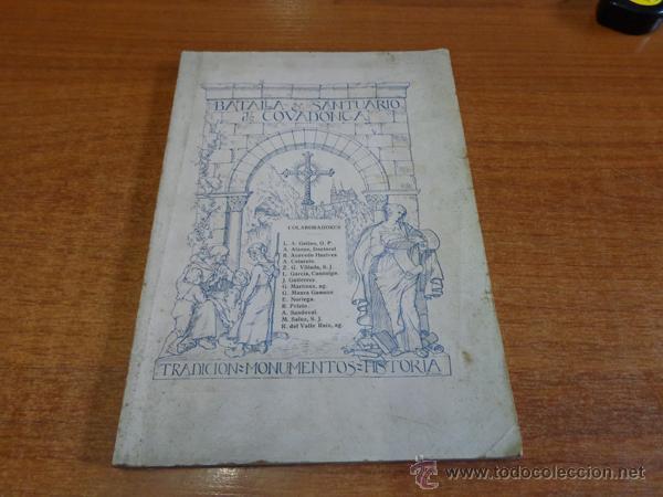 BATALLA Y SANTUARIO DE COVADONGA. TRADICION, MONUMETO, HISTORIA. (Libros Antiguos, Raros y Curiosos - Historia - Otros)
