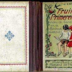 Libros antiguos: FRUITS PRIMERENCS - VIDES DE SANTS EN LA INFANTESA I JOVENTUT (FOMENT DE PIETAT, 1934). Lote 47253105