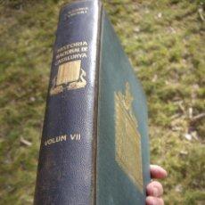 Libros antiguos: HISTORIA NACIONAL DE CATALUNYA, ROVIRA I VIRGILI 7 VOLS. ED.PÀTRIA 1922-1934. Lote 39840075