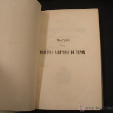 Libros antiguos: 1857 - TRATADO DE LAS MAQUINAS DE VAPOR APLICADAS A LA PROPULSION DE LOS BUQUES - JOSE DE CARRANZA -. Lote 47283463