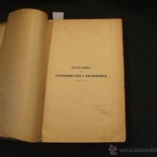 Libros antiguos: 1901 TRATADO DE NAVEGACION - NOCIONES DE TRIGONOMETRIA Y ASTRONOMIA - NAVEGACION TEORICA Y PRACTICA. Lote 47284114