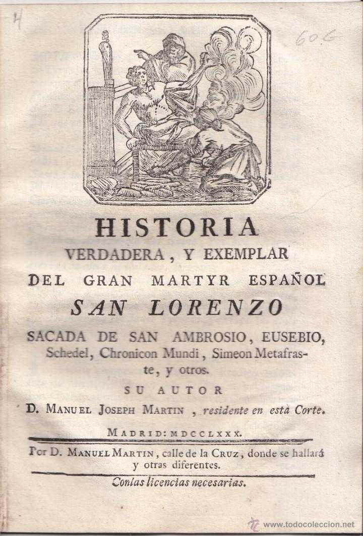 JOSEPH MARTÍN. HISTORIA VERDADERA MARTIR SAN LORENZO. 1780. LITERATURA DE CORDEL EN PROSA. (Libros Antiguos, Raros y Curiosos - Literatura - Otros)