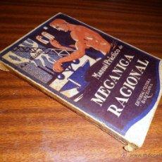Libros antiguos: MANUAL PRÁCTICO DE MECANICA RACIONAL. EDITORIAL CULTURA. (1927). Lote 47287700