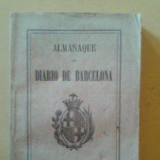 Libros antiguos: ALMANAQUE DEL DIARIO DE BARCELONA 1894. Lote 47289398