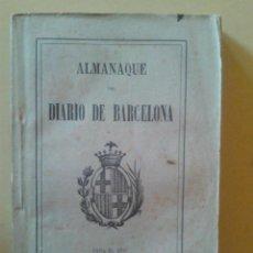 Libros antiguos: ALMANAQUE DEL DIARIO DE BARCELONA 1897. Lote 47289458
