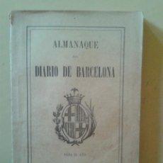 Libros antiguos: ALMANAQUE DEL DIARIO DE BARCELONA 1911. Lote 47289516