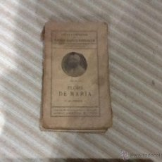 Libros antiguos: FLORS DE MARIA, VOLUM XX, MOSSEN JACINTO VERDAGUER. Lote 47327703