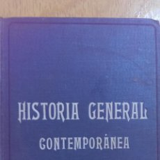 Libros antiguos: HISTORIA GENERAL CONTEMPORÁNEA EUGENIO GARCÍA BARBARIN EDITORIAL DALMAU CARLES AÑO 1929. Lote 47337661