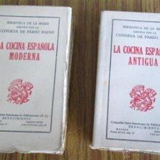 Libros antiguos: 2 LIBROS - LA COCINA ESPAÑOLA ANTIGUA Y COCINA ESPAÑOLA MODERNA -- POR CONDESA DE PARDO BAZAN 1900. Lote 47351822