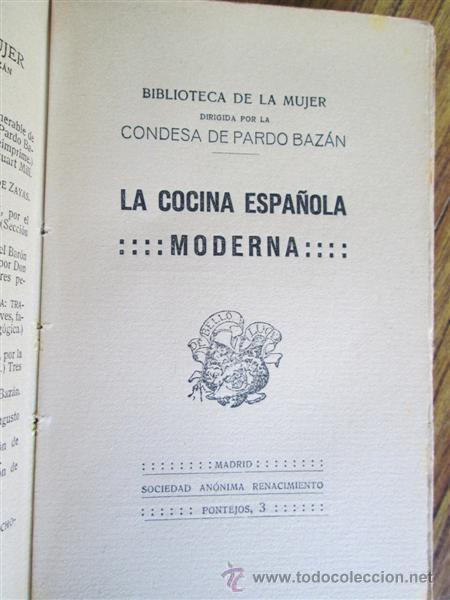 Libros antiguos: 2 libros - La Cocina Española Antigua y cocina española moderna -- Por Condesa de Pardo Bazan 1900 - Foto 4 - 47351822