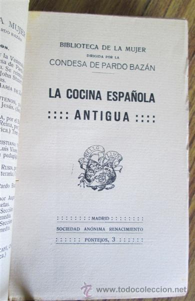 Libros antiguos: 2 libros - La Cocina Española Antigua y cocina española moderna -- Por Condesa de Pardo Bazan 1900 - Foto 8 - 47351822