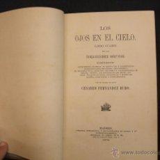 Libros antiguos: 1879 - LOS OJOS EN EL CIELO - LIBRO CUARTO DE LAS INQUISICIONES NAUTICAS - CESAREO FERNANDEZ DURO - . Lote 47363223