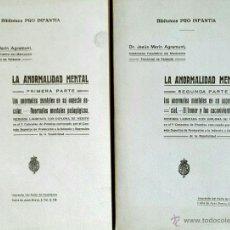 Libros antiguos: LA ANORMALIDAD MENTAL // 2 VOLS. // MEMORIA LAUREADA CON DIPLOMA DE MÉRITO // DR. AGRAMUNT. Lote 47391979
