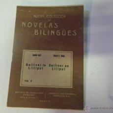 Libros antiguos: NUEVA COLECCION DE NOVELAS BILINGUES ,,, GULLIVER . Lote 47430829