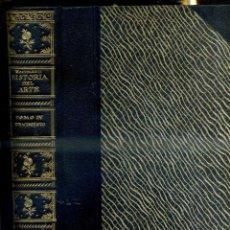 Libros antiguos: WOERMANN : HISTORIA DEL ARTE IV : RENACIMIENTO (CALLEJA, 1930). Lote 47472269