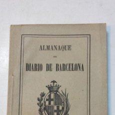 Libros antiguos: ALMANAQUE DEL DIARIO DE BARCELONA PARA EL AÑO BISIESTO 1896. VER. Lote 47482969
