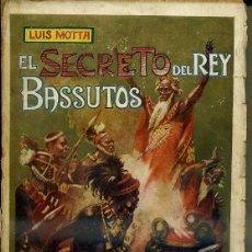 Libros antiguos: LUIS MOTTA : EL SECRETO DEL REY BASSUTOS (MAUCCI, C. 1910). Lote 79839338