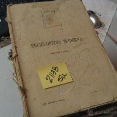 Libros antiguos: ENCICLOPEDIA MODERNA DICCIONARIO UNIVERSAL DE LITERATURA CIENCIAS ARTE AGRICULTURA INDUSTRIA. Lote 47519543