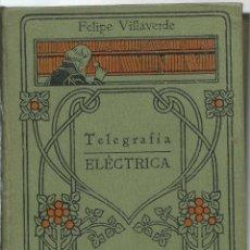 Libros antiguos: Nº 77 DE MANUALES GALLACH DE TELEGRAFIA ELECTRICA AÑOS 1910-20. Lote 47532887