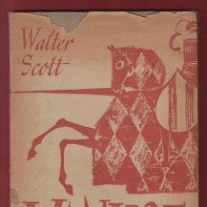 Libros antiguos: IVANHOE-WALTER SCOTT-EDITORIAL M-BARCELONA-LL141. Lote 47548525