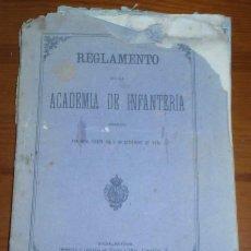 Libros antiguos: REGLAMENTO DE LA ACADEMIA DE INFANTERIA, AÑO 1876. Lote 47556752