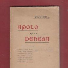 Libros antiguos: LIBRO-APOLO EN LA DEHESA-CAVIOR-IMPRENTA MANUEL PAU-VALENCIA-1912-LL156. Lote 47566781