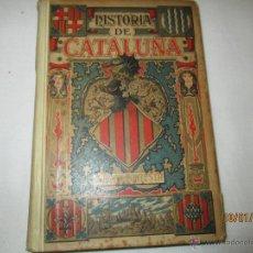 Libros antiguos: HISTORIA DE CATALUÑA - A. BORI Y FONTESTA - 1898. Lote 47620909