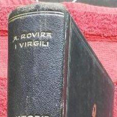 Libros antiguos: HISTÒRIA NACIONAL DE CATALUNYA, VOLUM I - ANTONI ROVIRA I VIRGILI (ED. PÀTRIA, 1922). Lote 47623456