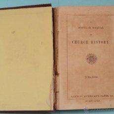 Libros antiguos: POPULAR MANUAL OF CHURCH HISTORY 1857. Lote 47624895