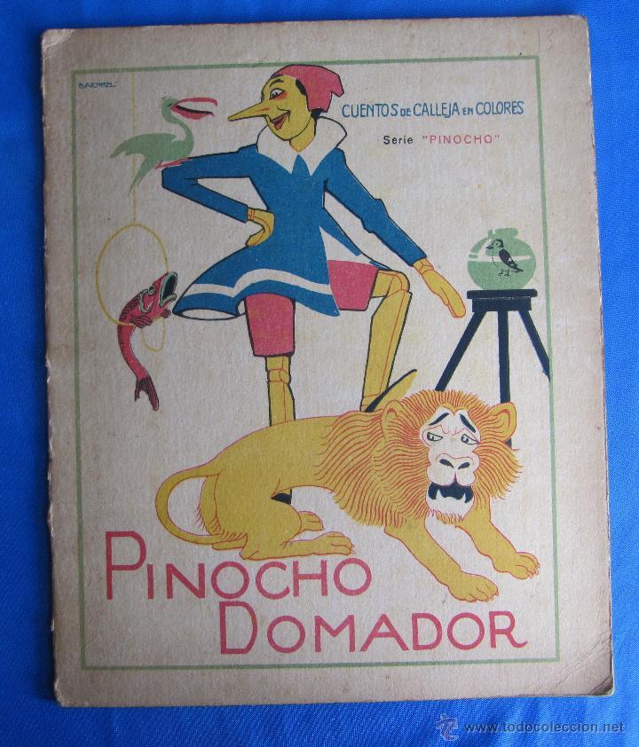 CUENTOS DE CALLEJA EN COLORES. SERIE PINOCHO. PINOCHO DOMADOR. EDITORIAL SATURNINO CALLEJA, 1919. (Libros Antiguos, Raros y Curiosos - Literatura Infantil y Juvenil - Otros)