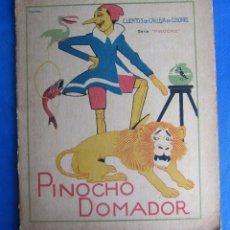 Libros antiguos: CUENTOS DE CALLEJA EN COLORES. SERIE PINOCHO. PINOCHO DOMADOR. EDITORIAL SATURNINO CALLEJA, 1919.. Lote 47655192